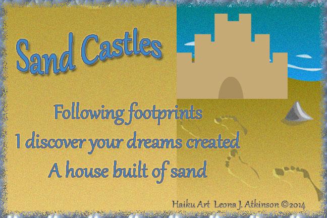 Sand Castles--Haiku Art