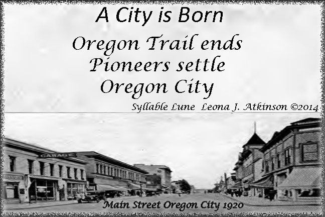 Oregon City picture and poem