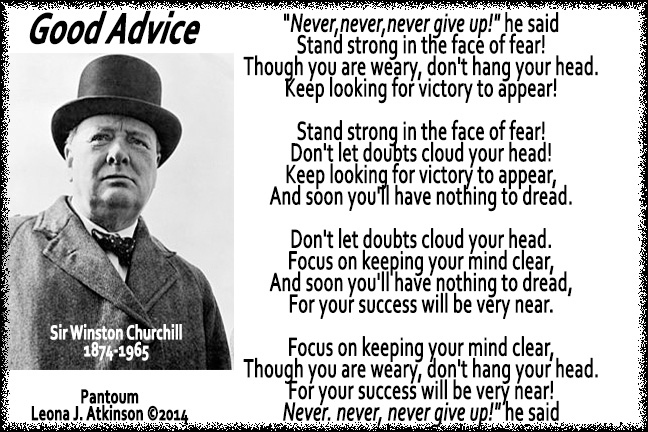 Good Advice--picture of Winston Churchill--quote and Pantoum poem