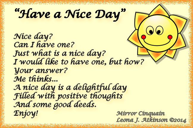 """Have a Nice Day"" Mirror Cinquain poem"
