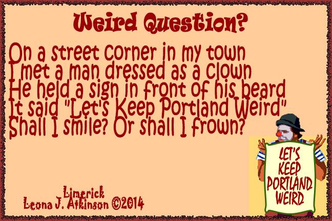 Weird Question?--Limerick