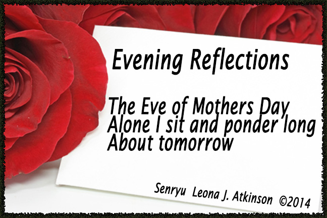 Senryu--Eve of Mothers Day