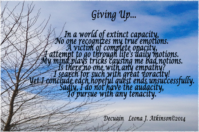 Giving Up--Decuain poem
