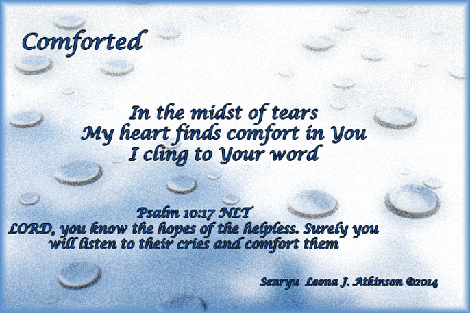 Comforted--Senryu poetry with scripture  Psalm 10:17