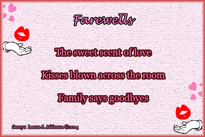 Senryu poem -Farewells-family-blowing kisses