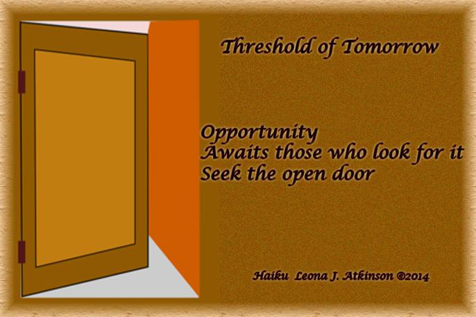 Threshold of Tomorrow--Haiku--Open Door