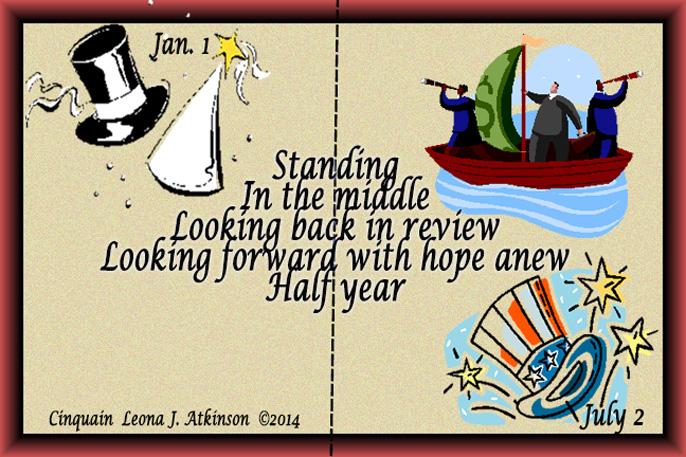 Happy Half Year--July 2nd-Cinquain poem