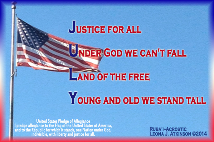 Acrostic and Ruba'i poetry titled JULY--USA Flag and Pledge of Allegiance