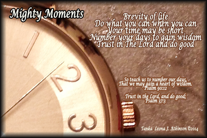 Mighty Moments--Tanka poem about the brevity of life