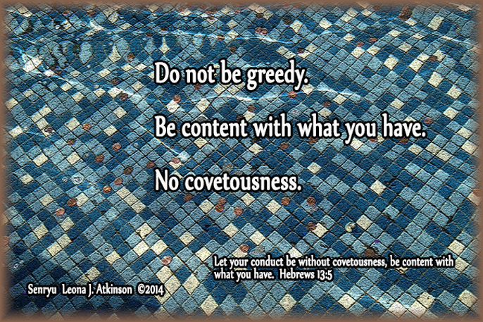 No Covetousness--Senryu poem based on Hebrews 13:5