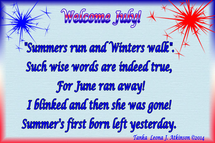Welcome July--Tanka poem