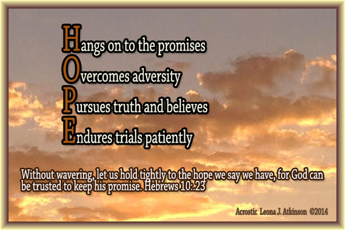 Hope Acrostic poem--based on Hebrews 10:23 scripturesunny sky photo