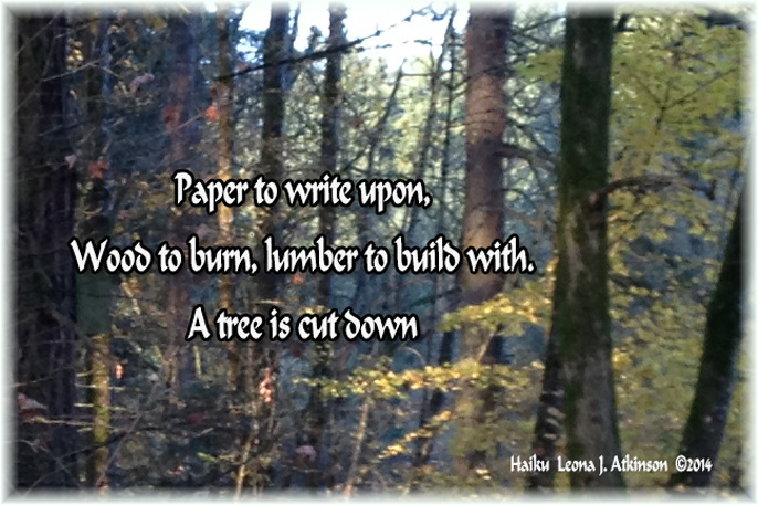 Haiku about our needs and cutting down trees