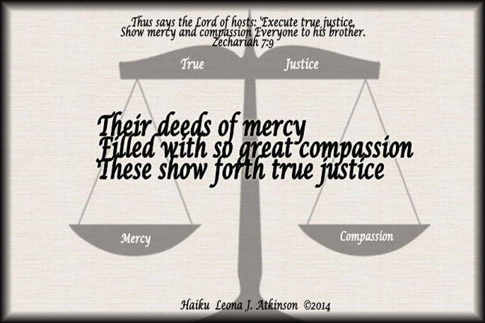 Haiku about justice base on scripture Zechariah 7:9
