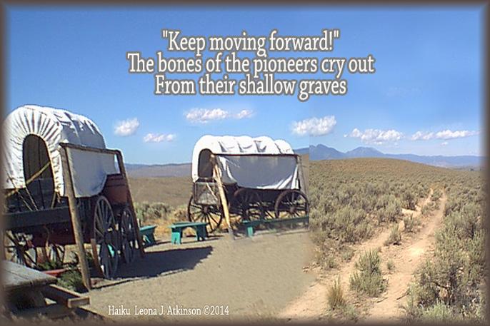 Haiku regarding Pioneer spirit--photo of Oregon Trail
