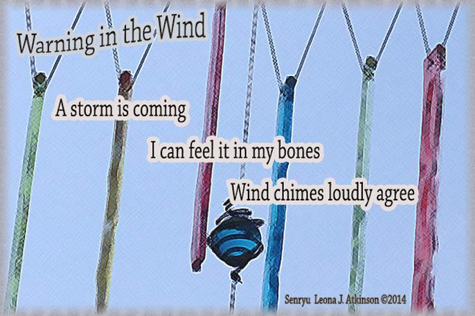 Wind Chimes--Senryu poem on storm warning