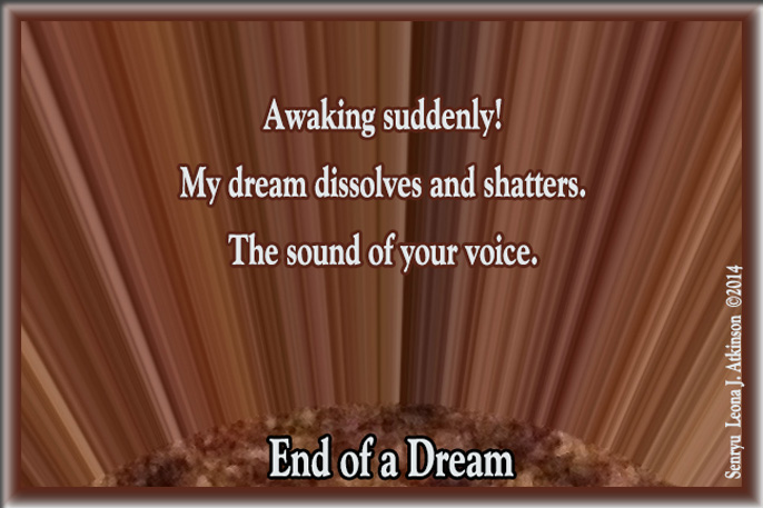 Senryu poem about the end of a dream
