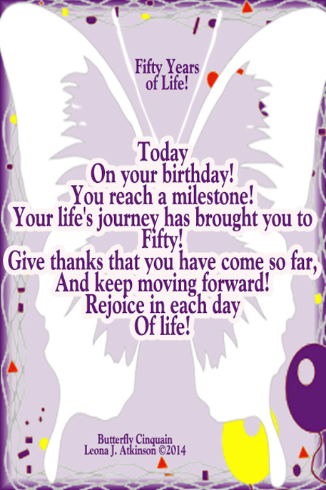 fifty year birthday celebration--Butterfly Cinquain poem