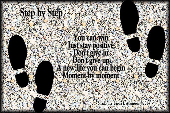 Shadorma poem abput never giving up--taking life step by step