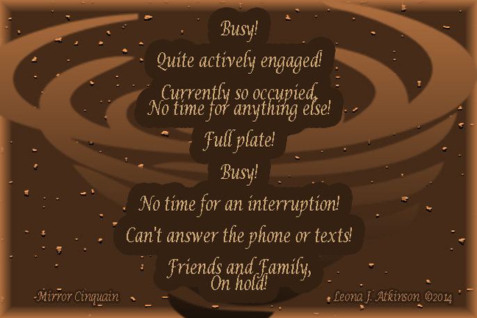 busyness, whirlwind, Mirror Cinquain poem