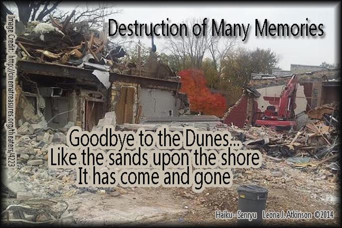 Dunes Theatre 1948-2014--destruction--Haiku/Senryu poem about memories