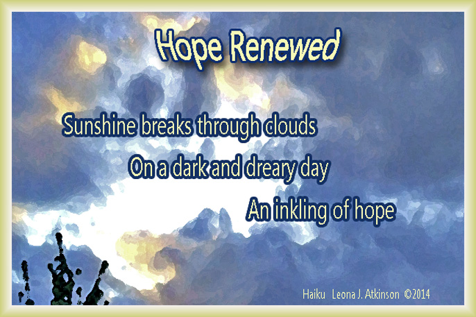 Hope Renewed-Haiku about hope