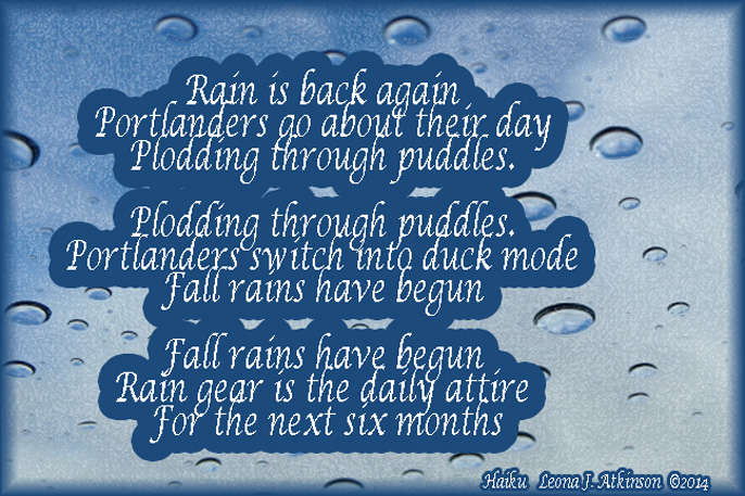 rain, Haiku Set about the return of the rainy season to Portland, OR.