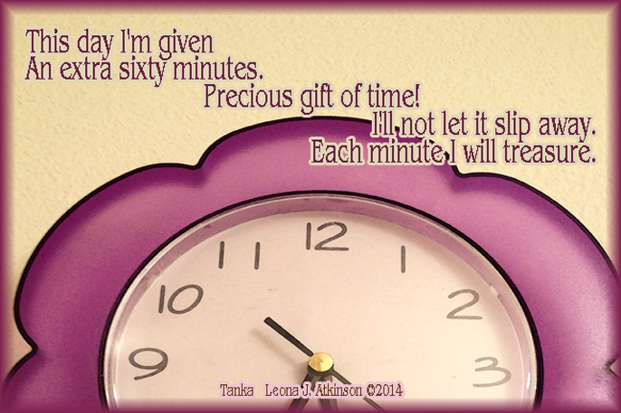 Tanka poem about time--inspired by setting back our clocks and gaining an extra hour