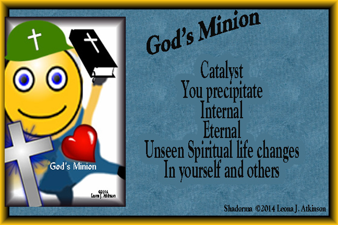 God's Minion--Shadorma poem