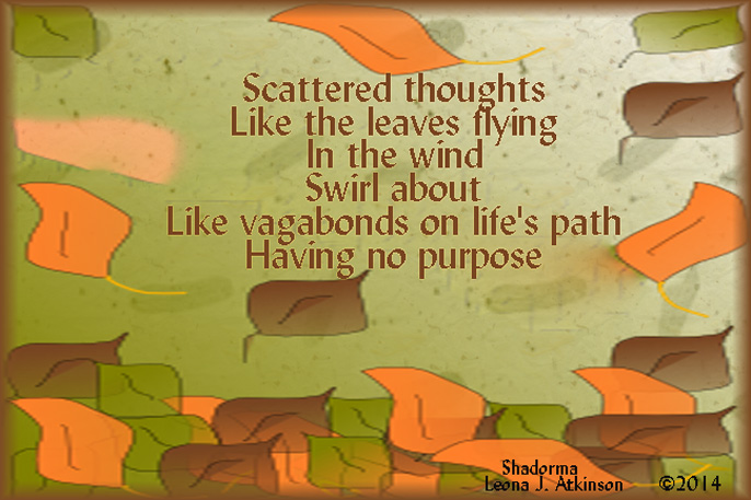scatterbrained-Shadorma poem, scattered leaves, scattered thoughts