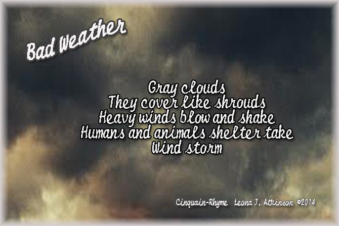 bad weather, Cinquain-Rhyme poem