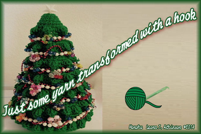 Crocheted Christmas Tree--Monoku poem