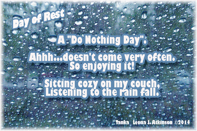 Tanka poem--Day of Rest--day off--rainy day