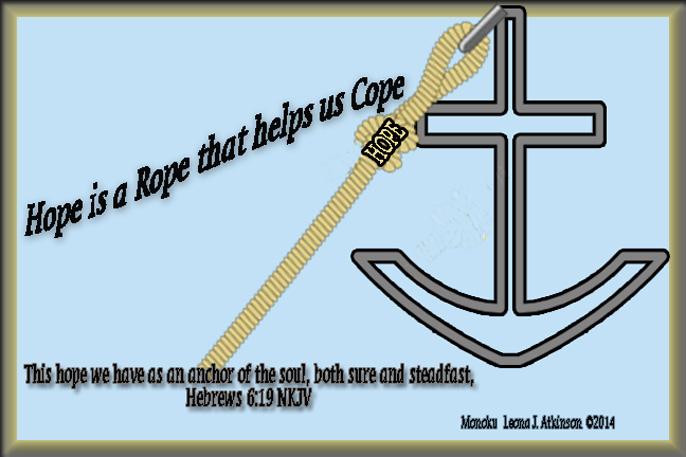 Hope is an anchor of the soul--Monoku poem based on Hebrews 6:19 scripture