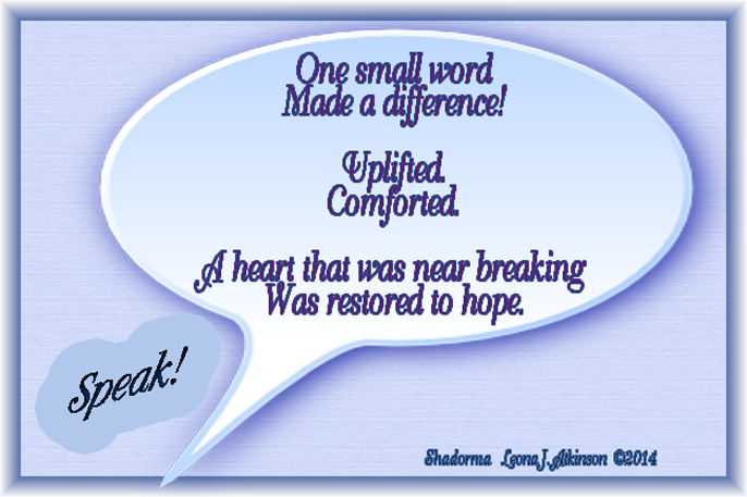 Speak!--Shadorma poem about the power of words