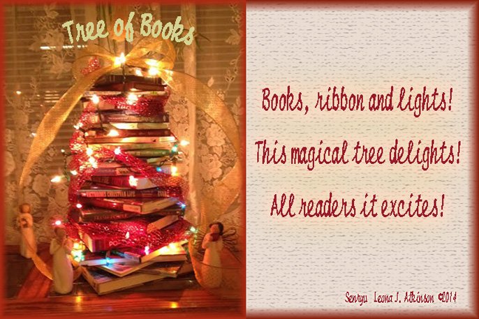 Christmas Tree made out of books--I made this year--Senryu poem about it