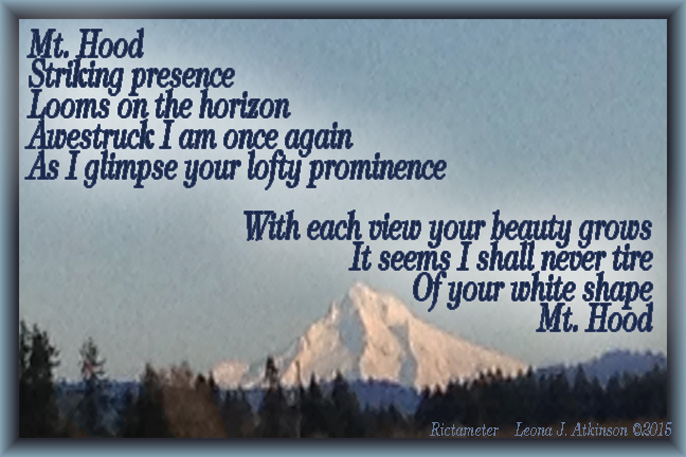 Mt. Hood--Oregon--Rictameter poem