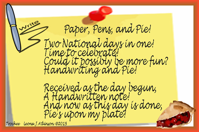 Trochee poem written in honor of National Pie Day and National Handwriting Day--January 23