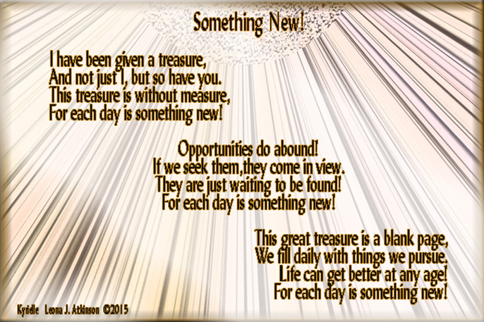 Kyrielle poem about each new day and opportunities it offers