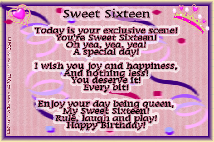 Minute poem about turning Sweet Sixteen
