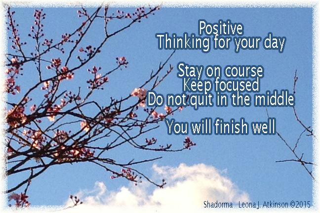 Shadorma poem about thinking positive