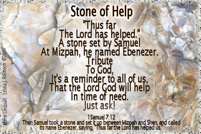 Stone of Help--Ebenezer--Mirror Cinquain poem based on 1Samuel 7:12