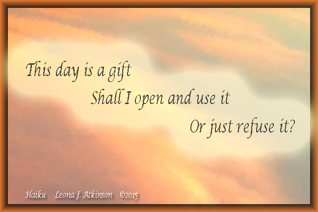 Haiku--Gift of This Day
