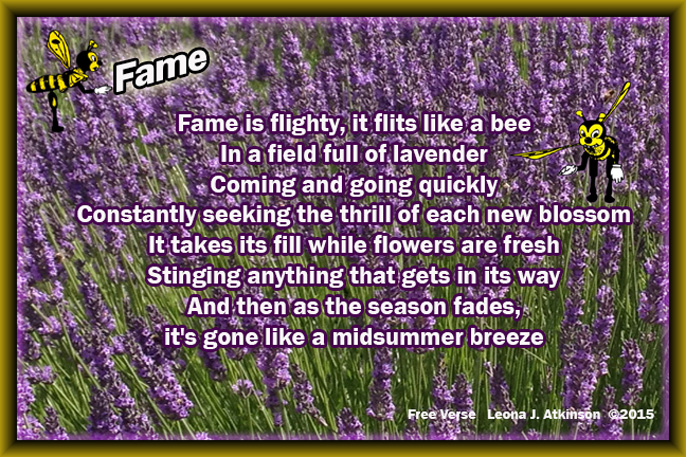 "Free Verse inspired by Emily Dickinson's poem ""Fame is a Bee"""