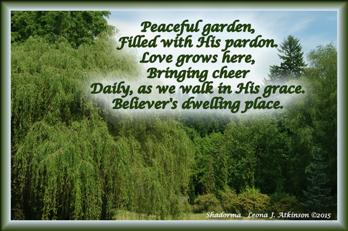 Garden of Grace--Shadorma poem, garden photograph