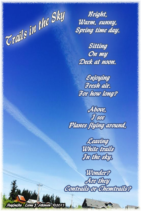 sky trails--contrails or chemrails--Hay(na)ku poem