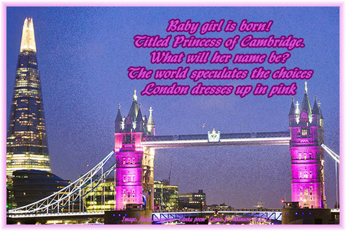London Tower turns pink--Princess is born--Tanka poem