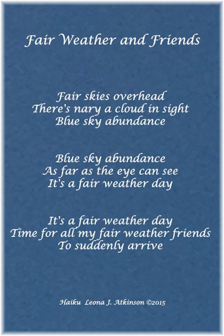 fair weather friends – Leonas Lines–Poetry Plus