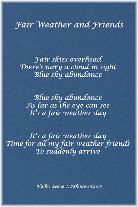 Haiku Set about fair weather and friends
