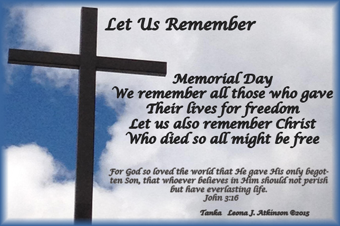 Tanka poem, about remembering those who died for us on Memorial Day--John 3:16 scripture--remembering Christ who died for us